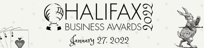 banner with Halifax Business Awards 2022 and the date January 27 2022 written. Three playing cards and a white rabbit from Wonderland.